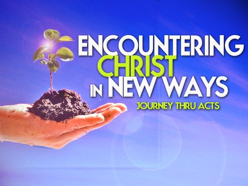 Encountering christ in new ways_t