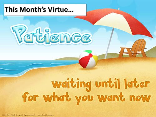 Patience Virtue May 2010
